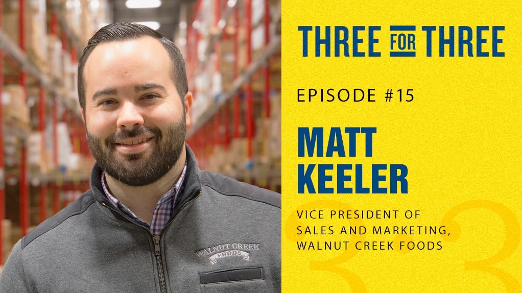 Matt Keeler, Walnut Creek Foods